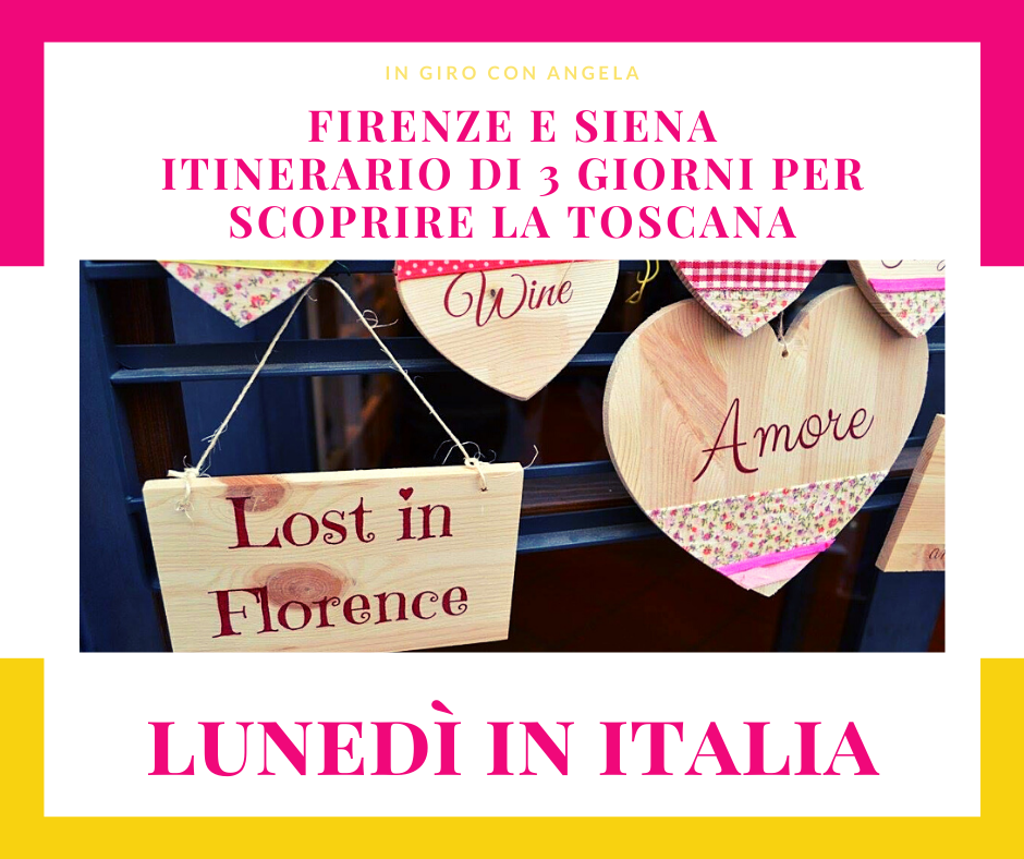 Firenze e Siena – Itinerario di 3 giorni per scoprire la Toscana