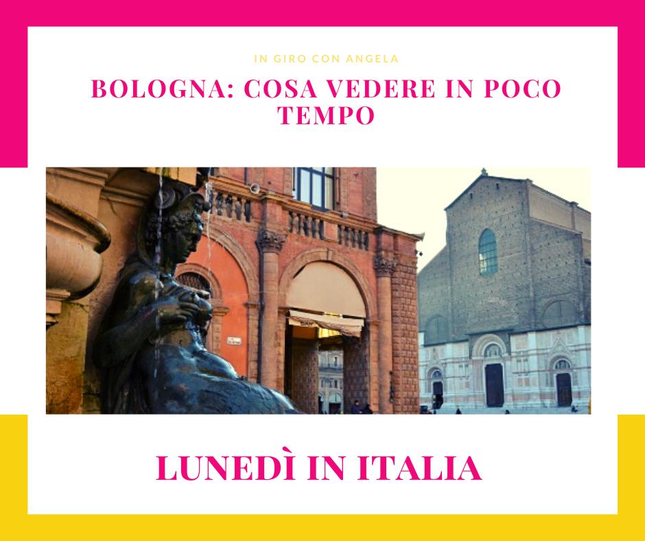 Bologna: cosa vedere in poco tempo