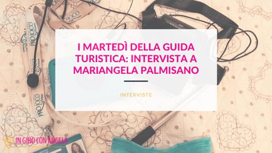 I Martedì della Guida Turistica: tra i trulli di Alberobello con Mariangela Palmisano