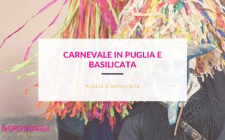 carnevale in puglia e Basilicata