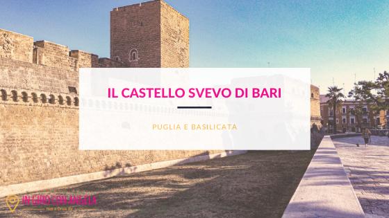 Il Castello di Bari: simbolo indiscusso della città