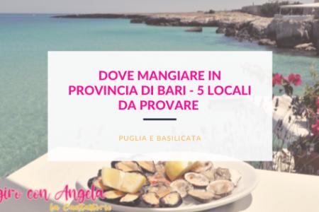dove mangiare in provincia di Bari